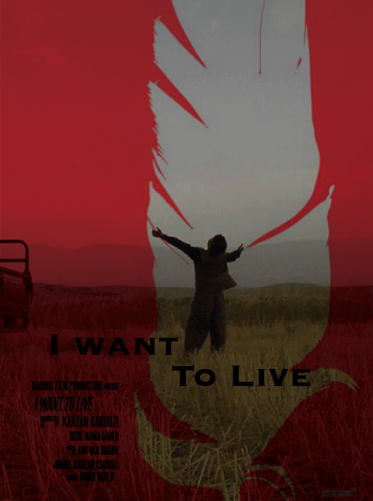 I Want to Live (Karzan Kardozi, 2014)